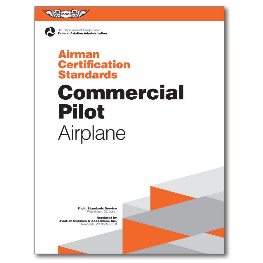 Asa airman certification standards commercial pilot airplane asa airman certification standards commercial pilot airplane xflitez Choice Image